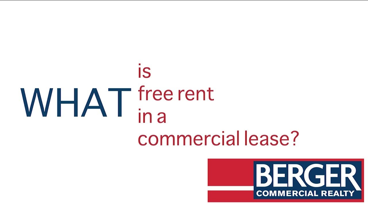 What is free rent in a commercial lease?