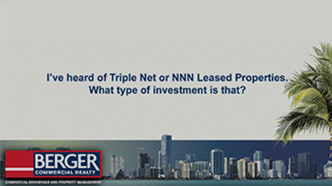 I've heard of Triple Net or NNN leased properties for sale what type of investment is that?