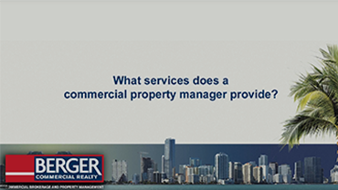 What services does a commercial property manager provide?