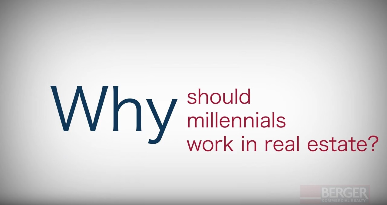 Why Should Millennials  Work In Real Estate?