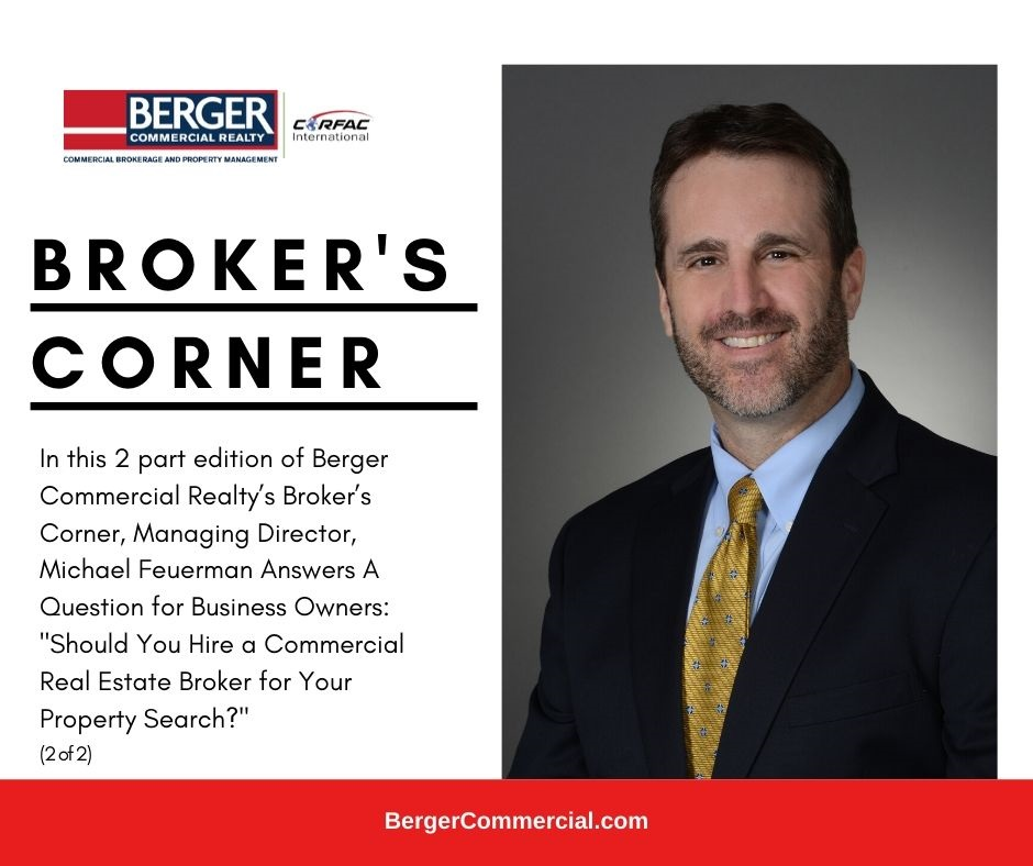 Part 2.  A Question For Business Owners: Should You Hire A Commercial Real Estate Broker For Your Property Search?