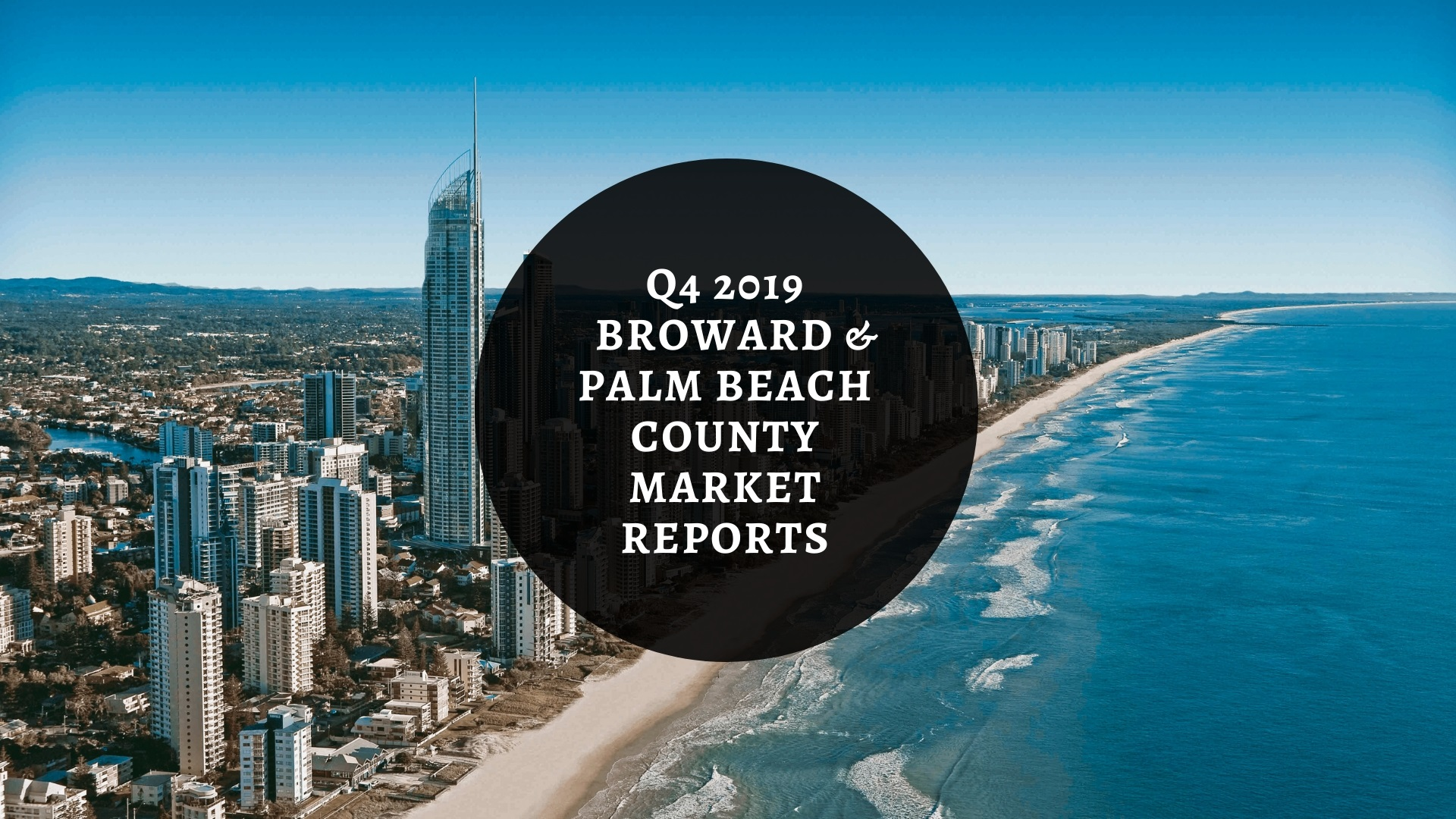 We Are Pleased To Provide You With This Copy Of Berger Commercial Realty Corp.'s 2019 Q4 Broward And Palm Beach County Market Reports For The Office And Industrial Real Estate Markets